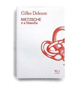 NIETZSCHE E A FILOSOFIA - GILLES DELEUZE