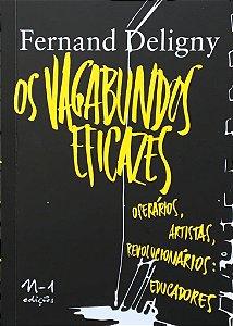 OS VAGABUNDOS EFICAZES / FERNAND DELIGNY
