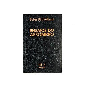 ENSAIOS DO ASSOMBRO - PETER PÀL PELBART