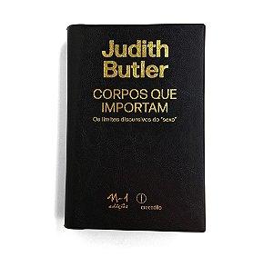 CORPOS QUE IMPORTAM - JUDITH BUTLER - COEDIÇÃO CROCODILO E N-1 EDIÇÕES