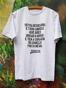 Camiseta Branca- Revolucionário é todo aquele