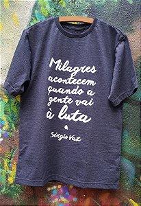 Camiseta Cinza - Milagres acontecem