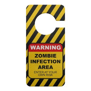 Aviso de Porta Ecologico - Zombie Infection Area