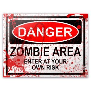 Placa Danger Zombie Area