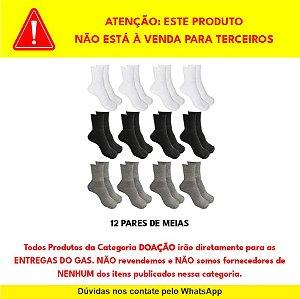 """DOAÇÃO de Pacote com 12 Pares de Meias para """"ENTREGA DO GAS - NÃO REVENDEMOS"""