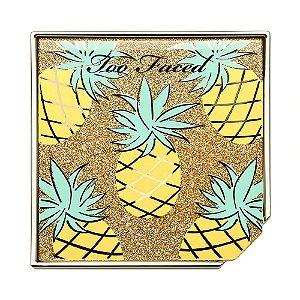 Too Faced - Bronze e Iluminador - Pineapple Paradise