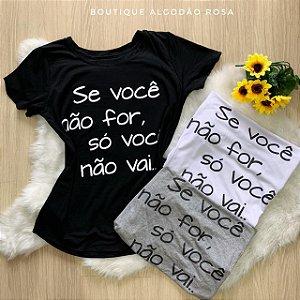 T-shirts se você nao for
