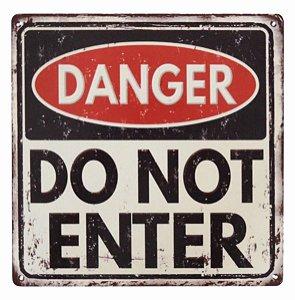 Placa de Metal Do Not Enter Danger