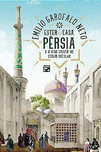 Ester na casa da Pérsia / Emilio Garofalo
