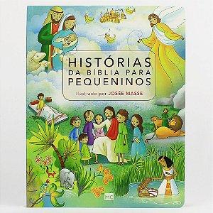 Histórias da Bíblia para pequeninos / J. Masse