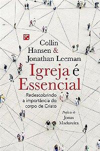 Igreja é essencial / J. Leeman