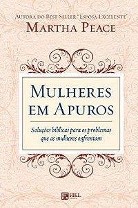 Mulheres em Apuros / Martha Peace