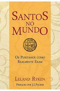 Santos no Mundo / Leland Ryken