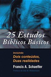 25 Estudos Básicos / Francis A. Schaeffer
