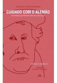 Cuidado com o alemão / Tiago Cavaco