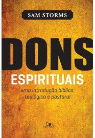 Dons Espirituais / Sam Storms