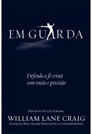 Em Guarda / William Lane Craig