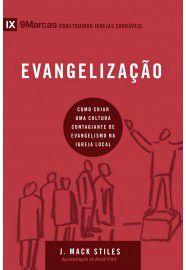 Série 9Marcas: Evangelização / J. Mack Stiles