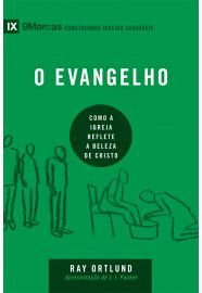 Série 9Marcas: O Evangelho / Ray Ortlund