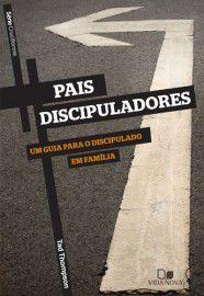 Série Cruciforme - Pais Discipuladores / Tad Thompson