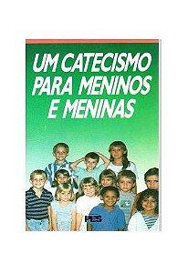 Um Catecismo para Meninos e Meninas