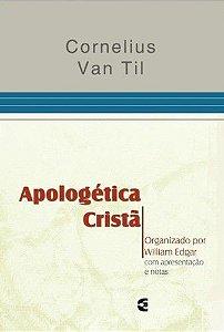 Apologética Cristã / Cornelius Van Til