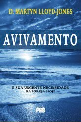 Avivamento / D. M. Lloyd-Jones