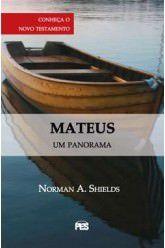Mateus, um panorama / Norman A. Shields