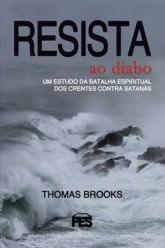 Resista ao Diabo / Thomas Brooks
