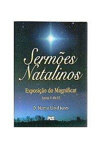 Sermões Natalinos: Exposição do Magnificat / D. M. Lloyd-Jones