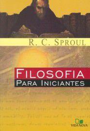 Filosofia para iniciantes / R. C. Sproul