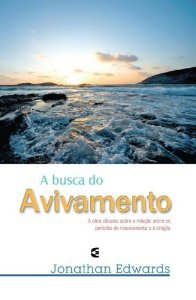 A Busca do Avivamento / Jonathan Edwards
