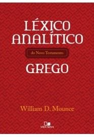 Léxico analítico do Novo Testamento grego / William D. Mounce