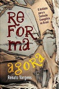 Reforma Agora / Renato Vargens