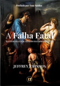 A Falha Fatal / Jeffrey Johnson
