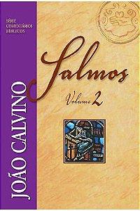Comentário de Salmos - Vol 2 / João Calvino