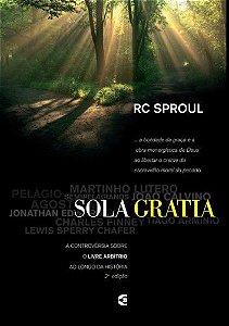 Sola Gratia / R. C. Sproul