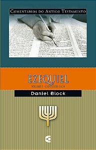 Ezequiel - Vl. 1: Comentários do Antigo Testamento / Daniel Block