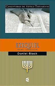 Ezequiel - Vl. 2: Comentários do Antigo Testamento / Daniel Block