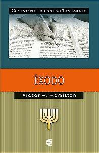 Êxodo: Comentários do Antigo Testamento / Victor P. Hamilton