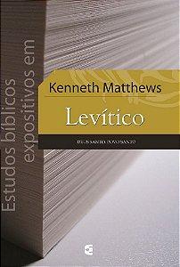 Estudos Bíblicos Expositivos em Levítico / Kenneth Matthews