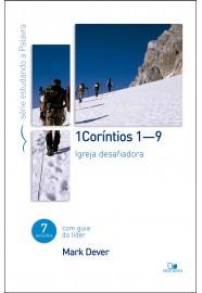 1 Coríntios 1-9: Série estudando a Palavra / Mark Dever