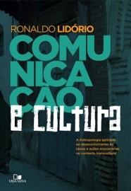 Comunicação e cultura / Ronaldo Lidório