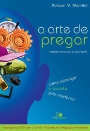 A Arte de Pregar (com DVD) / Robson Moura Marinho