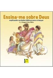 Ensina-me sobre Deus / L. J. Sattgast e Jan Elkins