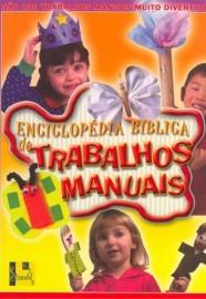 Enciclopédia Bíblica de Trabalhos Manuais - Vol. 1 / Group Publishing