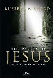 Nos Passos de Jesus / Russell P. Shedd