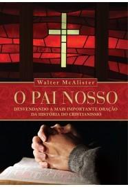 O Pai Nosso / Walter McAlister