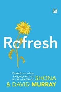 Refresh / Shona & David Murray
