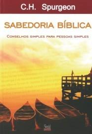 Sabedoria bíblica / C. H. Spurgeon